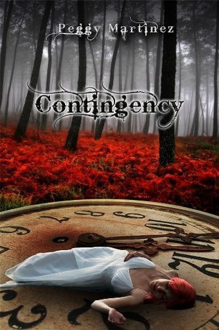 Contingency (Sage Hannigan Time Warper, #1) P.S. Martinez