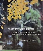 Journey Into Faith and Fidelity: Women Shaping Religious Life for a Renewed Church Nadine Foley