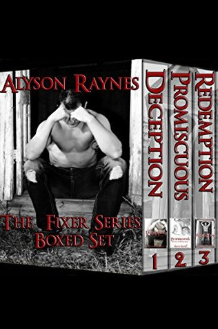 The Fixer Series Box Set: The Fixer Trilogy  by  Alyson Raynes