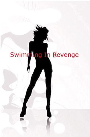 Swimming In Revenge J M