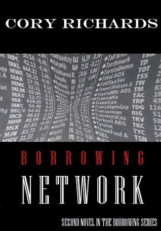 Borrowing Network (Borrowing Series Book 2)  by  Cory Richards