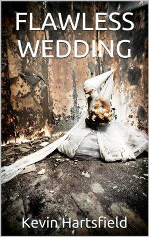 Flawless Wedding Kevin Hartsfield