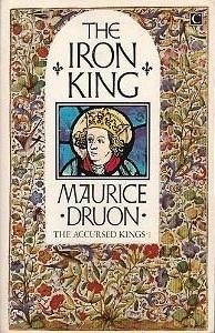 The Iron King Maurice Druon