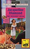 The Runaway Bride (In Name Only) (Harlequin American Romance #583)  by  Jacqueline Diamond