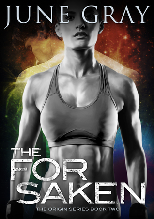 The Forsaken (The Origin, #2)  by  June Gray