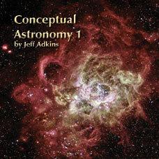 Conceptual Astronomy 1 Jeff Adkins