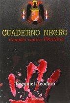 El cuaderno negro: Complot contra Franco Ezequiel Teodoro