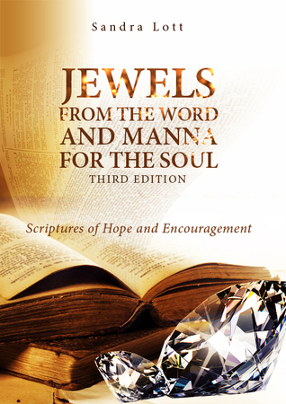 Jewels From the Word and Manna For the Soul Sandra Lott