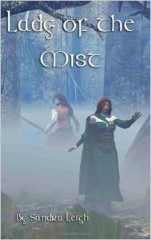 Lady of the Mist  by  Sandra Leigh