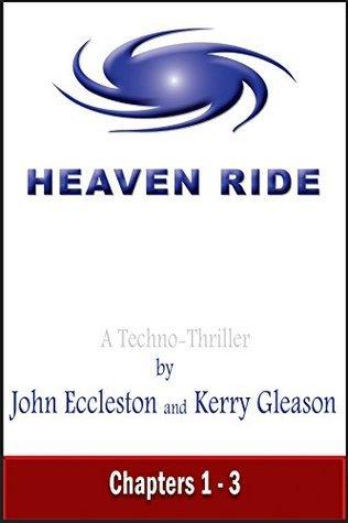 Heaven Ride - Promo Chapters 1-3  by  John Eccleston