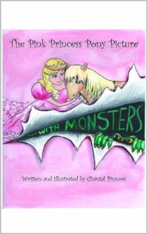 The Pink Princess Pony Picture...With Monsters  by  Chantal Pinnow