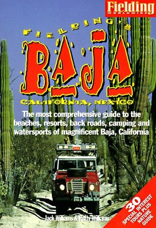 Fieldings Baja California  by  Jack Williams