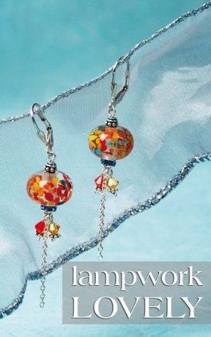 Lampwork Lovely  by  Tresna Wulan