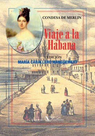 Viaje a la Habana  by  Condesa De Merlín