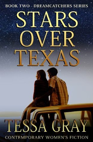 Stars Over Texas (Dreamcatchers Series)  by  Tessa Gray