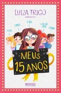 Meus 15 anos  by  Luiza Trigo