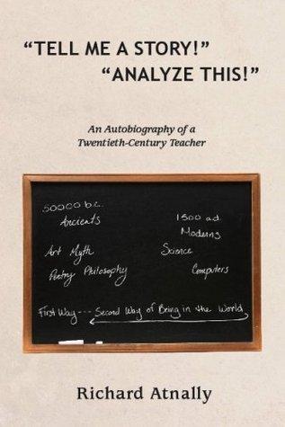 Tell Me a Story! Analyze This! Richard Atnally