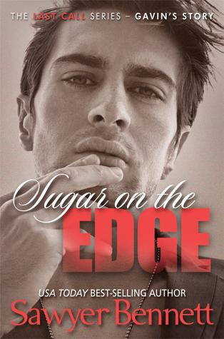 Sugar on the Edge (Last Call, #3) Sawyer Bennett