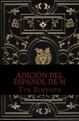 Edición del español de M (The Book of M #1)  by  Tim James Simpson