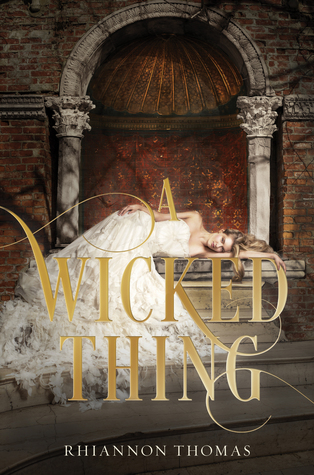 A Wicked Thing (A Wicked Thing, #1)  by  Rhiannon Thomas