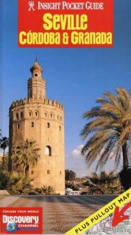 Seville, Cordoba and Granada Insight Pocket Guide Various