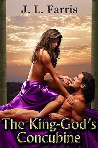 The King-Gods Concubine J.L. Farris