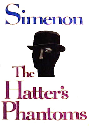 The Hatters Phantoms  by  Georges Simenon