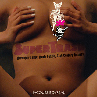 SuperTrash Jacques Boyreau