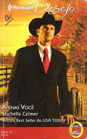 Apenas Você (Man Of Month, #88)  by  Michelle Celmer