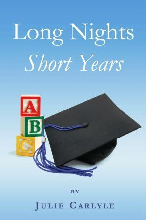 Long Nights, Short Years  by  Julie Carlyle