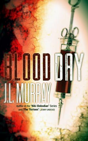 Blood Day J.L. Murray
