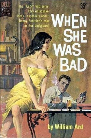 When She Was Bad  by  William Ard