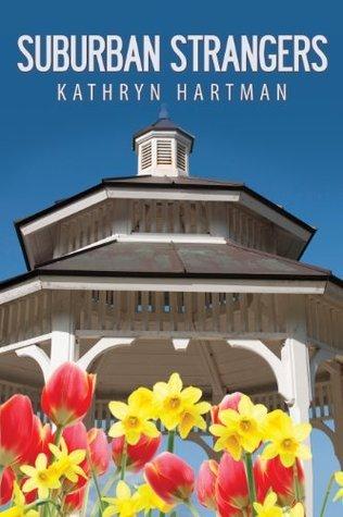 Suburban Strangers  by  Kathryn Hartman