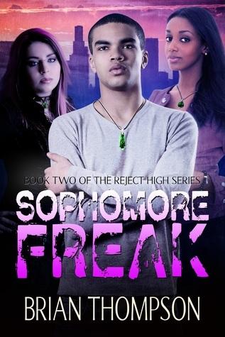 Sophomore Freak (Reject High, #2) Brian L. Thompson