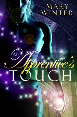 An Apprentices Touch  by  Mary Winter