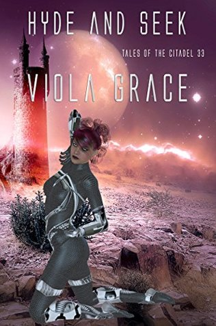 Hyde and Seek (Tales of the Citadel Book 33)  by  Viola Grace