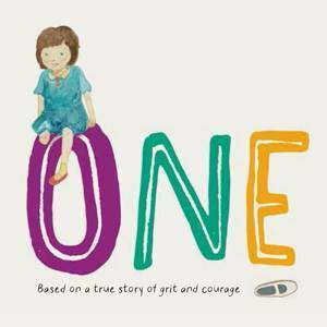 One: Based on a True Story of Grit and Courage  by  Ter Cheah Tan