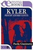 Kyler - Principi azzurro sangue Paola Gianinetto