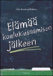 Elämää koulukiusaamisen jälkeen Tina Holmberg-Kalenius