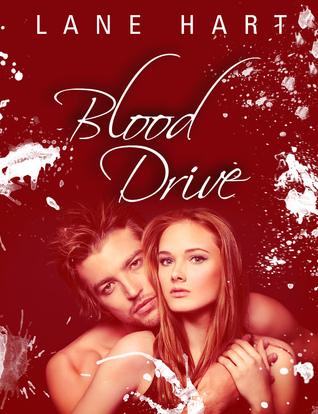 Blood Drive  by  Lane Hart