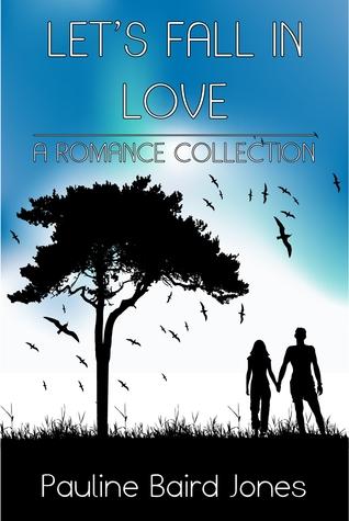 Lets Fall in Love  by  Pauline Baird Jones