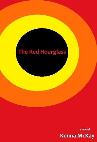 The Red Hourglass  by  Kenna McKay