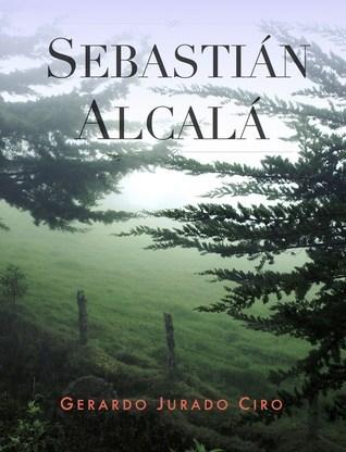 Sebastian Alcala Gerardo Jurado Ciro