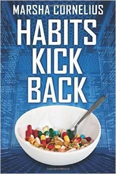 Habits Kick Back Marsha Cornelius