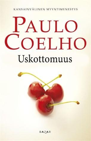 Uskottomuus  by  Paulo Coelho