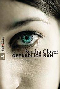 Gefährlich Nah Sandra Glover