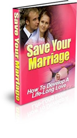 SAVE YOUR MARRIAGE,How To Develop A Life-Long Love connie chen