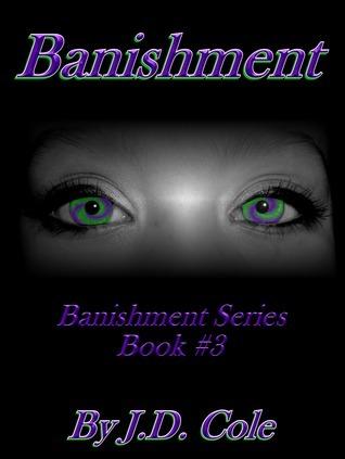 Banishment (Banishment Series Book #3) J.D. Cole