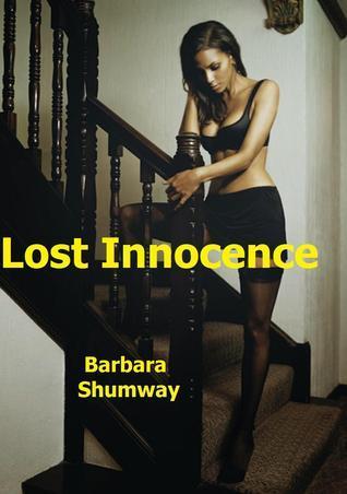 Lost Innocence  by  Barbara Shumway