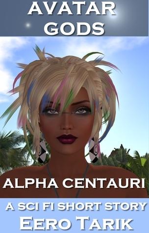 Avatar Gods ~ Alpha Centauri Eero Tarik